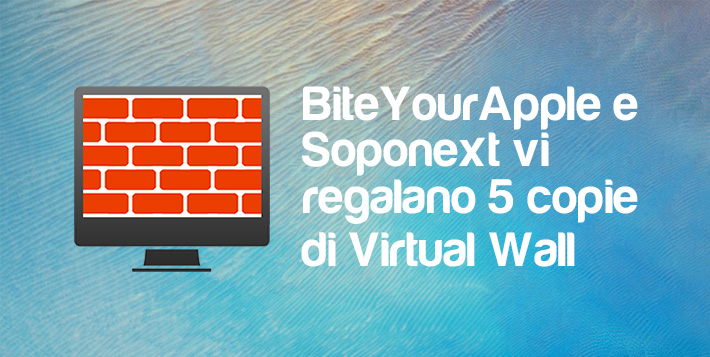 [Contest] BiteYourApple e Soponext vi regalano Virtual Wall